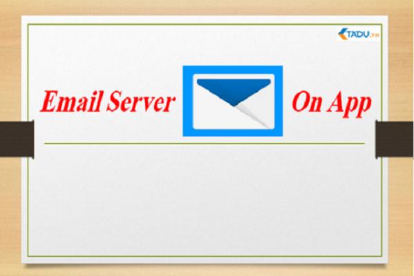 Hướng Dẫn Tải Ứng Dụng Email